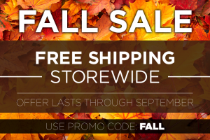 FALL SALE – Free Shipping Through September