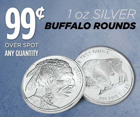 1 oz Silver Buffalo Rounds – Just 99 Cents Over Spot!!!